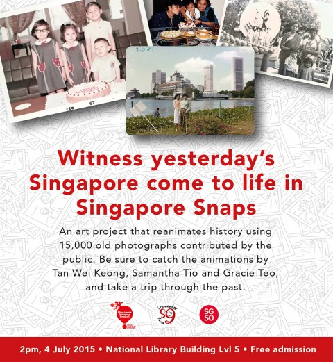 Singapore Snaps Presentation: 2pm, 4 July (Sat) at National Library Building Level 5.